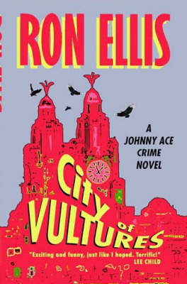 City of Vultures - Johnny Ace S. (Paperback)