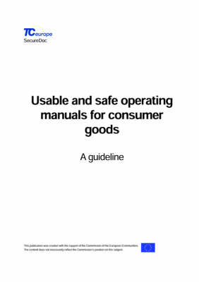 Usable and Safe Operating Manuals for Consumer Goods (Paperback)
