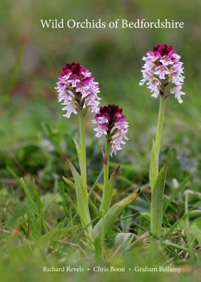 Wild Orchids of Bedfordshire (Hardback)