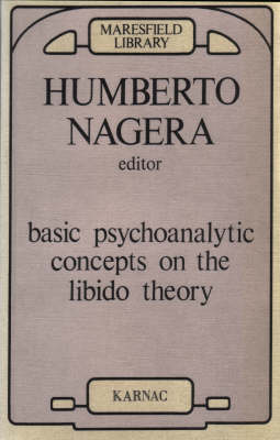 Basic Psychoanalytic Concepts on the Libido Theory - Maresfield Library (Paperback)