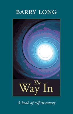 The Way in: A Book of Self-Discovery (Paperback)