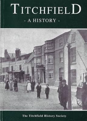 Titchfield, a History (Paperback)