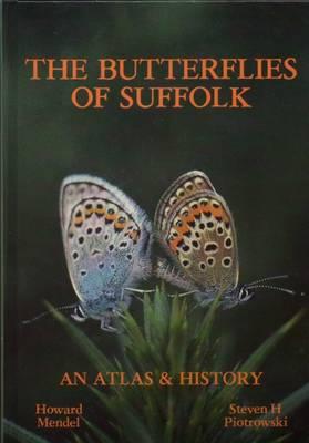 The Butterflies of Suffolk (Hardback)