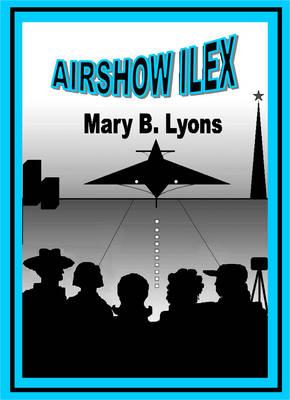 Airshow Ilex (Paperback)