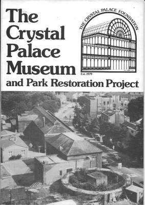 Crystal Palace Museum and Park Restoration Project (Paperback)