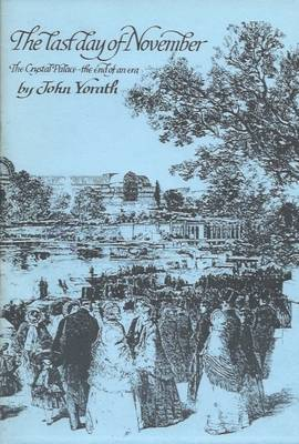 Last Day of November: Crystal Palace - The End of an Era (Paperback)