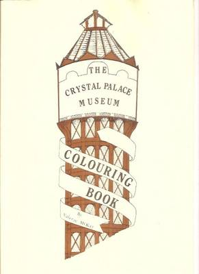 Crystal Palace Museum Colouring Book (Paperback)