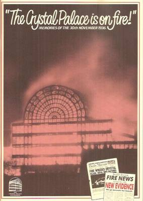 Crystal Palace is on Fire!: Memories of the 30th November, 1936 (Paperback)