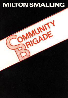 Community Brigade (Paperback)
