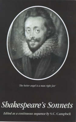 Shakespeare's Sonnets Edited as a Continuous Sequence (Paperback)