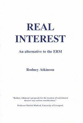 Real Interest: Alternative to the ERM (Paperback)