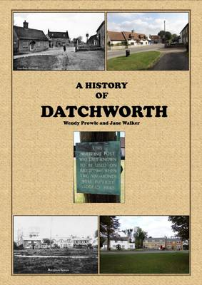 A History of Datchworth (Paperback)