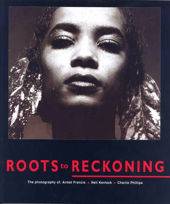 Roots To Reckoning (Paperback)