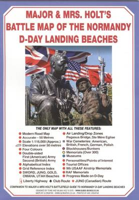 Major & Mrs Holt's Battle Map of Normandy D-Day Landing Beaches: Modern Map with D-Day Landing Beaches Details Overlaid: Part 7 - Major and Mrs Holt's Battle Maps (Sheet map, folded)