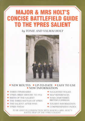 Major and Mrs.Holt's Battlefield Guide to the Ypres Salient (Paperback)