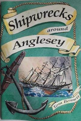 Shipwrecks Around Anglesey (Paperback)