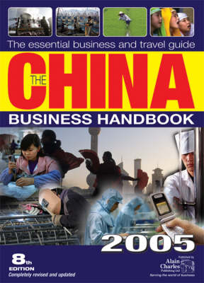 The China Business Handbook 2005 (Paperback)