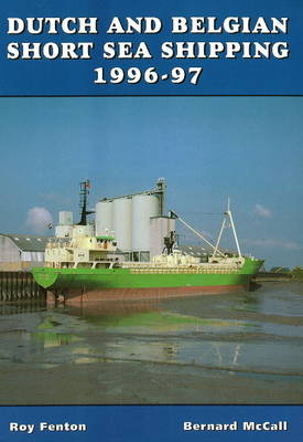 Dutch and Belgian Short Sea Shipping 1996-97 (Paperback)