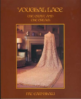 Youghal Lace: The Craft and the Cream (Paperback)