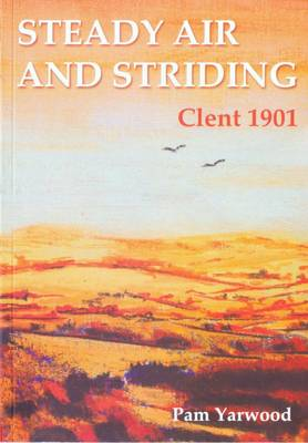 Steady Air and Striding: Clent 1901 (Paperback)