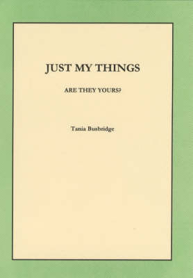 Just My Things: Are They Yours? (Paperback)