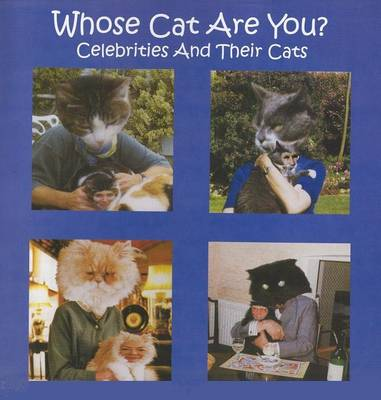 Whose Cat are You?: Forty Celebrities and Their Cats (Paperback)