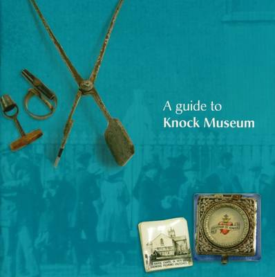 A Guide to Knock Museum (Paperback)