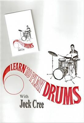 Learn to Play Drums with Jock Cree