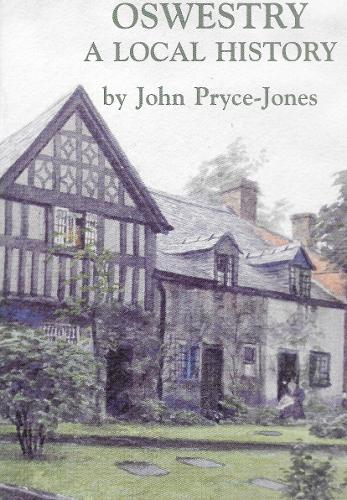 Oswestry: A Local History (Paperback)
