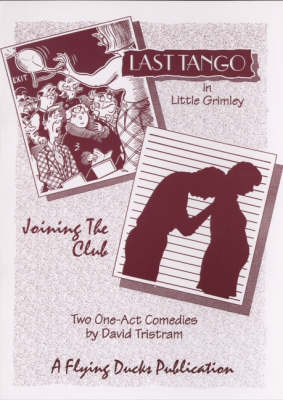 Last Tango in Little Grimley: AND Joining the Club (Paperback)