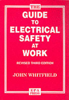 The Guide to Electrical Safety at Work (Paperback)