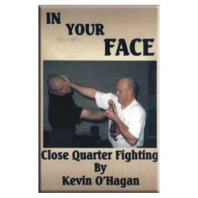 In Your Face: Close Quarter Fighting (Paperback)