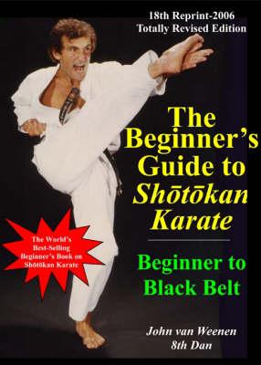 The Beginner's Guide to Shotokan Karate 2006 (Paperback)