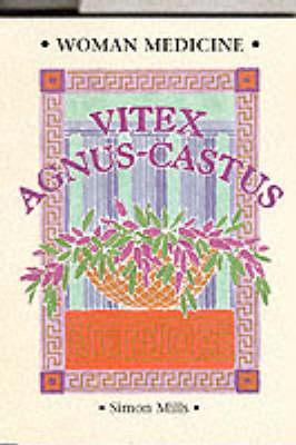 Woman Medicine: Vitex Agnus Castus (Paperback)