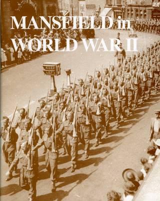 Mansfield in World War II (Paperback)