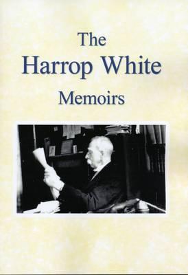 The Harrop White Memoirs (Paperback)