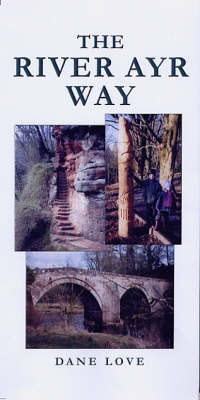 The River Ayr Way (Paperback)