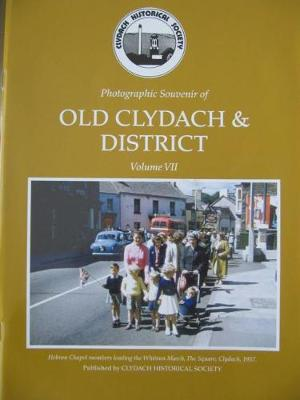 Photographic Souvenir of Old Clydach and District vol VII (Paperback)