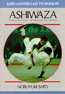 Ashiwaza - Judo Masterclass Techniques (Paperback)
