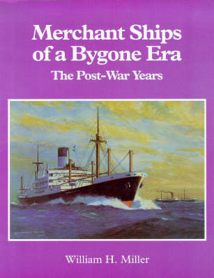 Merchant Ships of a Bygone Era: The Postwar Years (Paperback)
