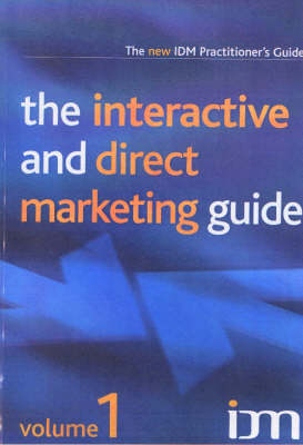 The Interactive and Direct Marketing Guide (Paperback)