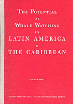 Potential of Whale Watching in Latin America and the Caribbean (Paperback)