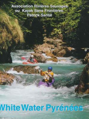White Water Pyrenees (Paperback)