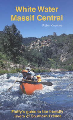 White Water Massif Central (Paperback)