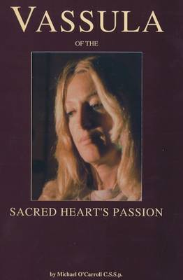 True Life in God: Vassula of the Sacred Heart's Passion (Paperback)