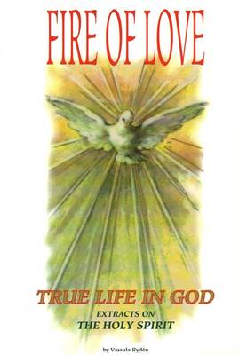 True Life in God: Fire of Love - Holy Spirit (Paperback)