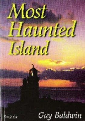 Most Haunted Island: Bk. 6: Isle of Wight Ghosts (Paperback)