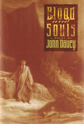 Blood and Souls: A Novel (Hardback)