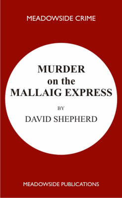Murder on the Mallaig Express (Paperback)