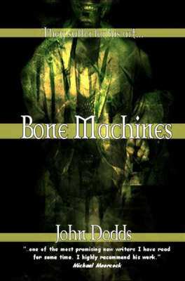 Bone Machines (Paperback)